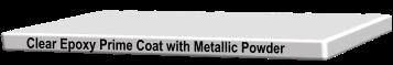 Metallic 3-Coat System Clear Epoxy Prime Coat with Metallic Powder